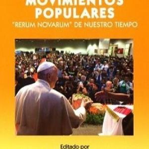 La irrupción de los movimientos populares. Rerum Novarum de nuestro tiempo